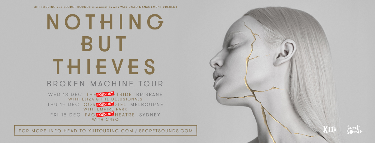 NOTHING BUT THIEVES ANNOUNCE AUSTRALIAN SUPPORTS