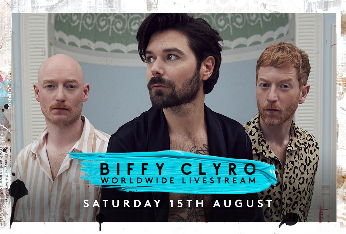 BIFFY CLYRO WORLDWIDE LIVESTREAM ANNOUNCED!